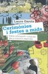 Cerimonies I Festes A Mida: Idees Practiques I Originals Per A Oc Asions Especials por Laura Garcia