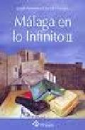 Malaga En Lo Infinito Ii por Juan Antonio Florido Luque epub