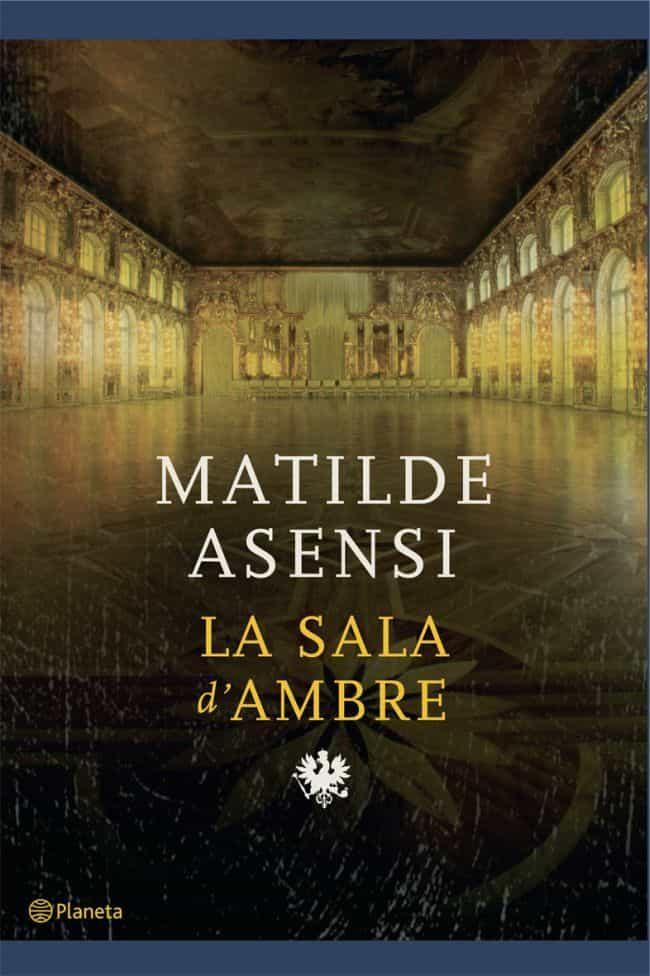 La Sala D Ambre por Matilde Asensi epub