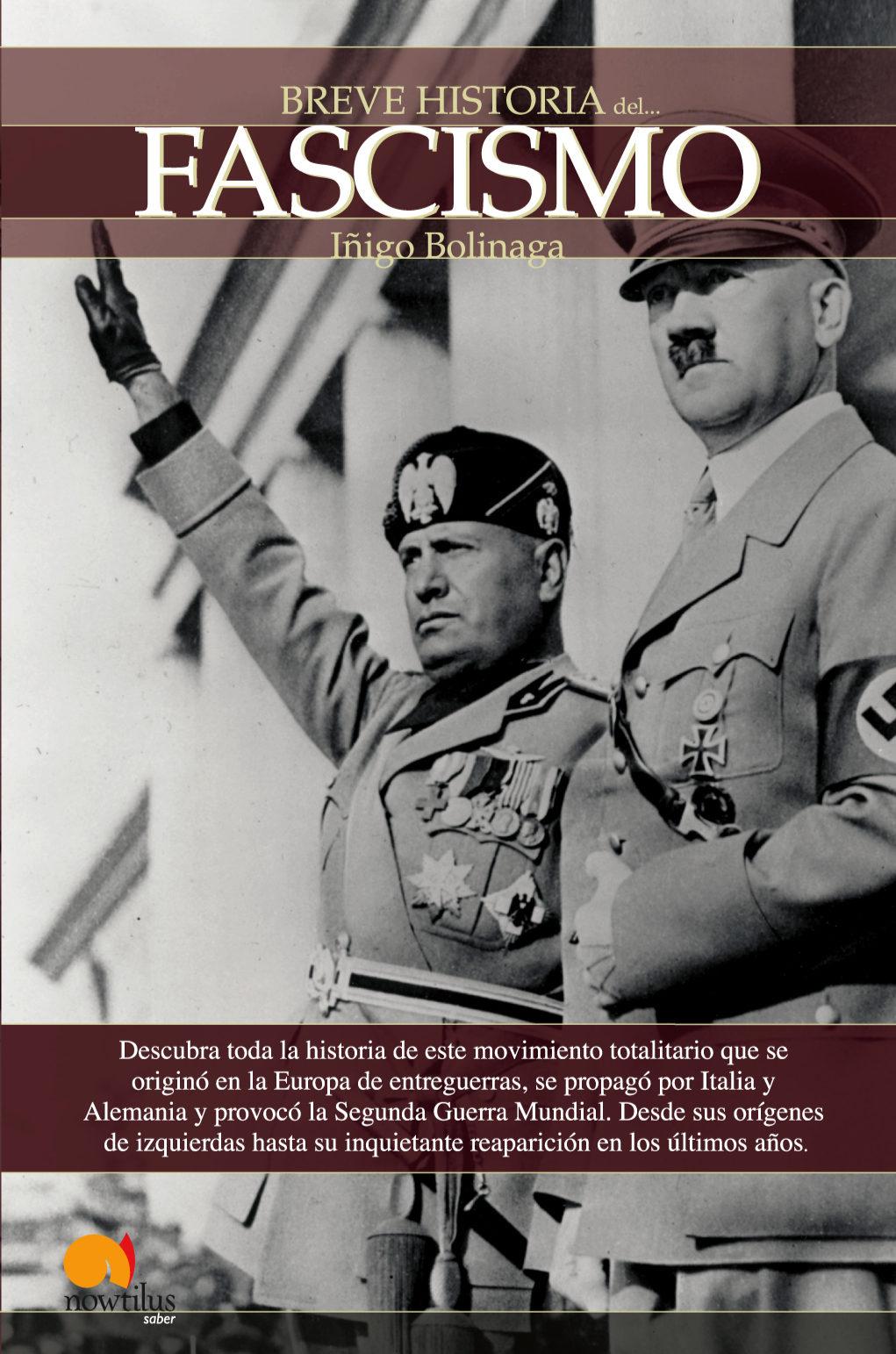EL FASCISMO (BREVE HISTORIA DE...) | IÑIGO BOLINAGA
