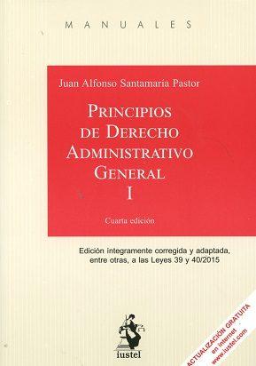 principios de derecho administrativo general, tomo i-juan alfonso santamaria pastor-9788498903126