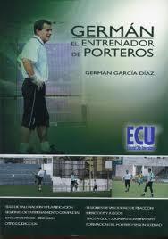 German, El Entrenador De Porteros por German Garcia Diaz