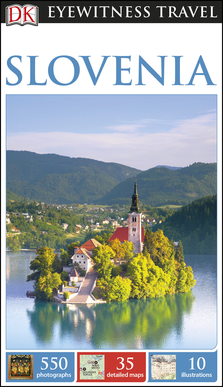 Dk Eyewitness Travel Guide Slovenia   por  epub