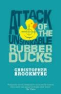 Attack Of The Unsinkable Rubber Ducks por Christopher Brookmyre Gratis