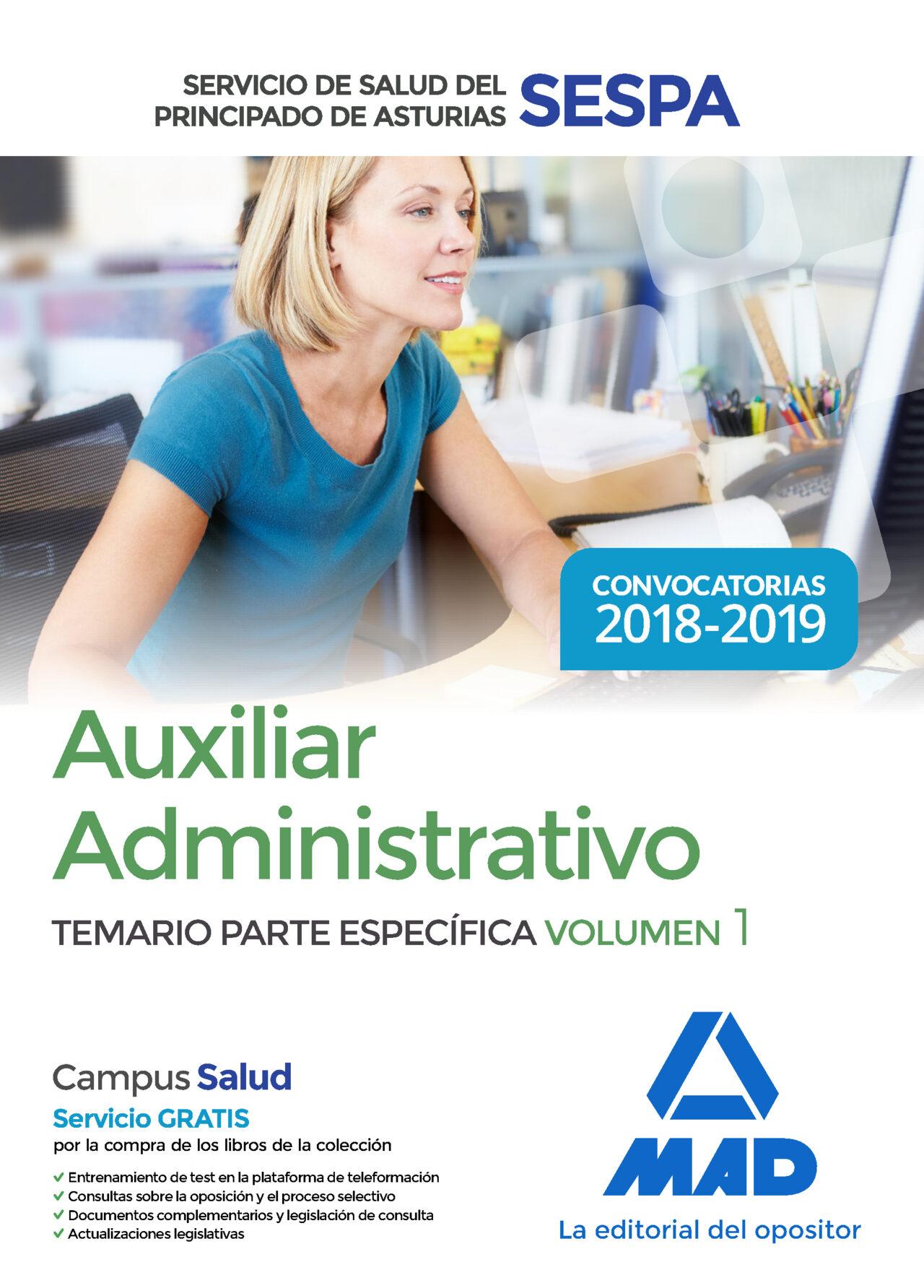 Auxiliar Administrativo Del Servicio De Salud Del Principado De Asturias (sespa): Temario Parte Especifica (vol. 1) por Vv.aa.