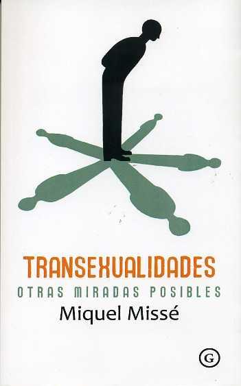 transexualidades: otras miradas posibles-miquel misse-9788415899136