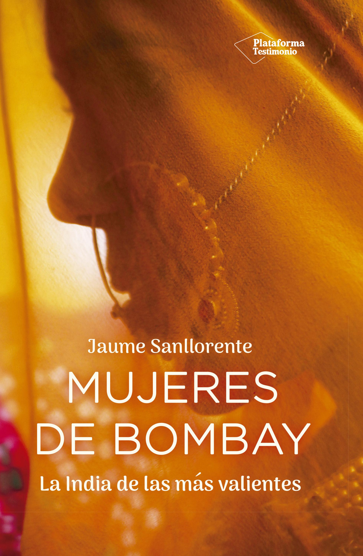 Mujeres De Bombay   por Jaume Sanllorente