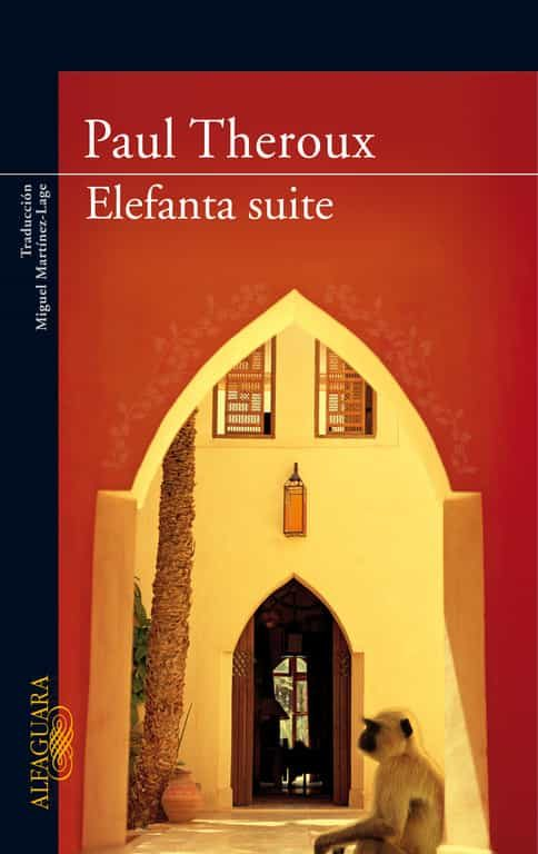 Elefanta Suite por Paul Theroux