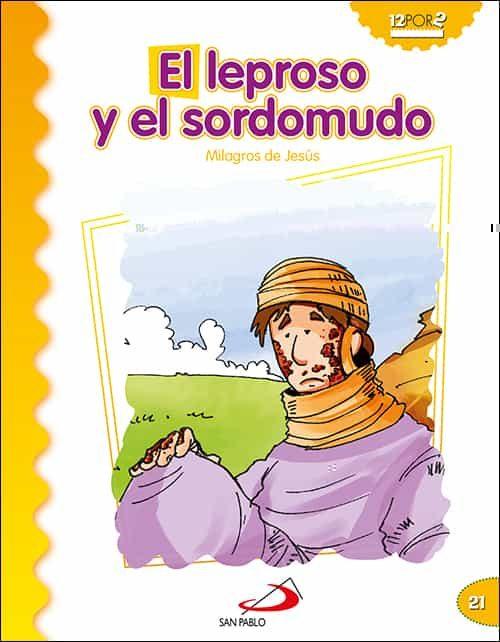 descargar EL LEPROSO Y EL SORDOMUDO (MILAGROS DE JESUS) pdf, ebook