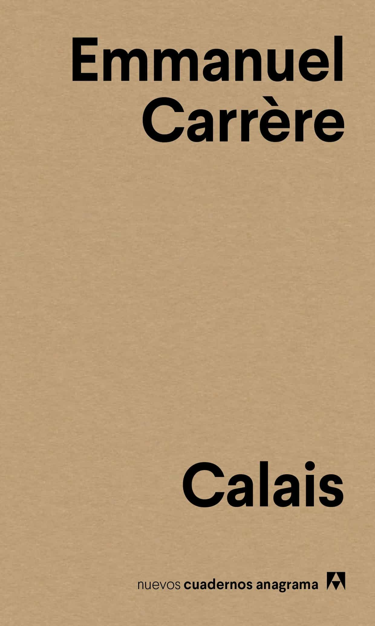 Calais por Emmanuel Carrere