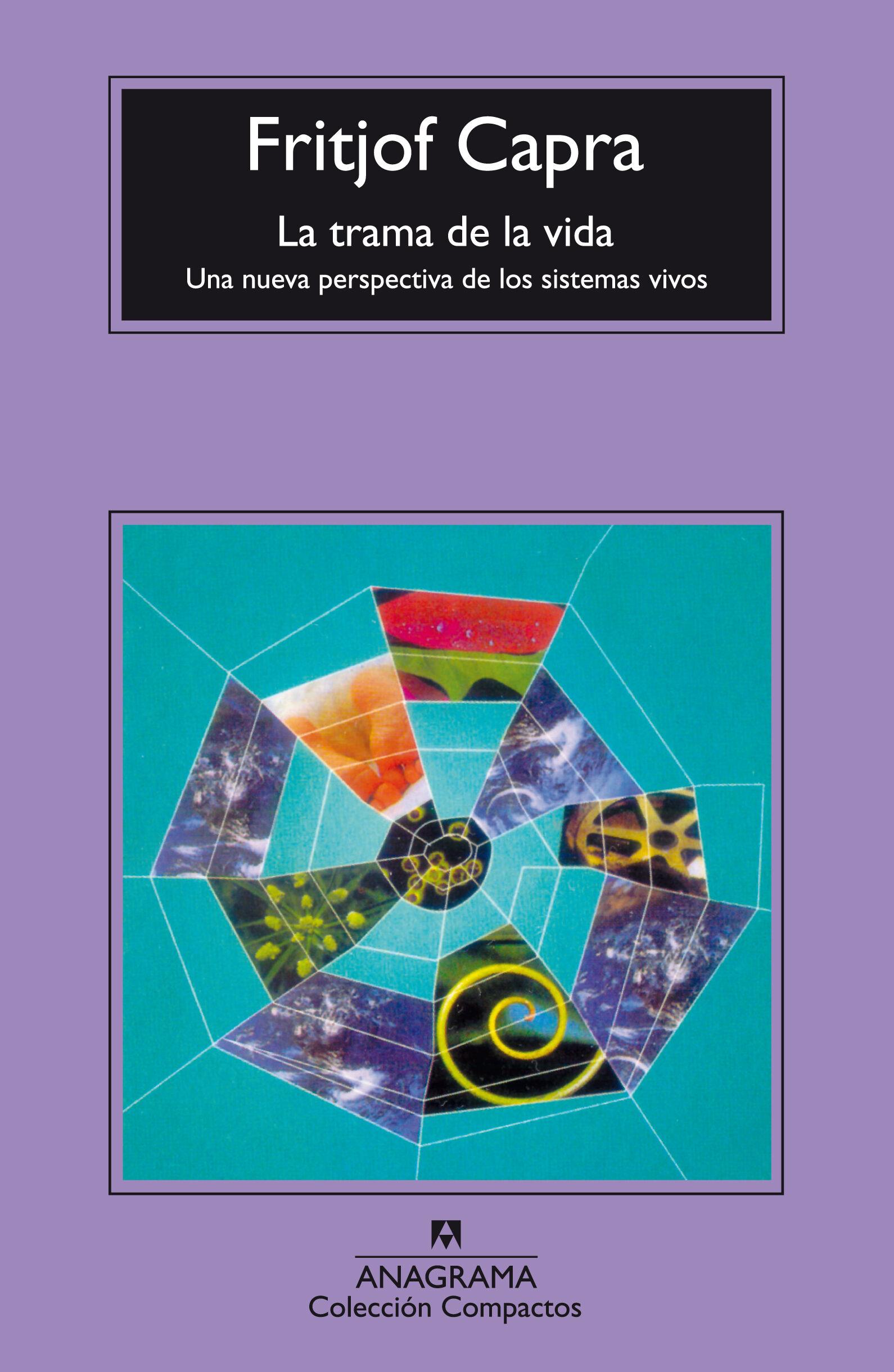 LA TRAMA DE LA VIDA (3ª ED.) | FRITJOF CAPRA | Comprar libro ...