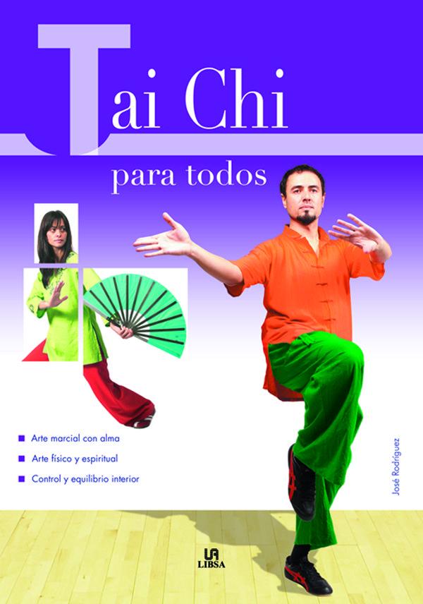Tai Chi Para Todos por Jose Rodriguez
