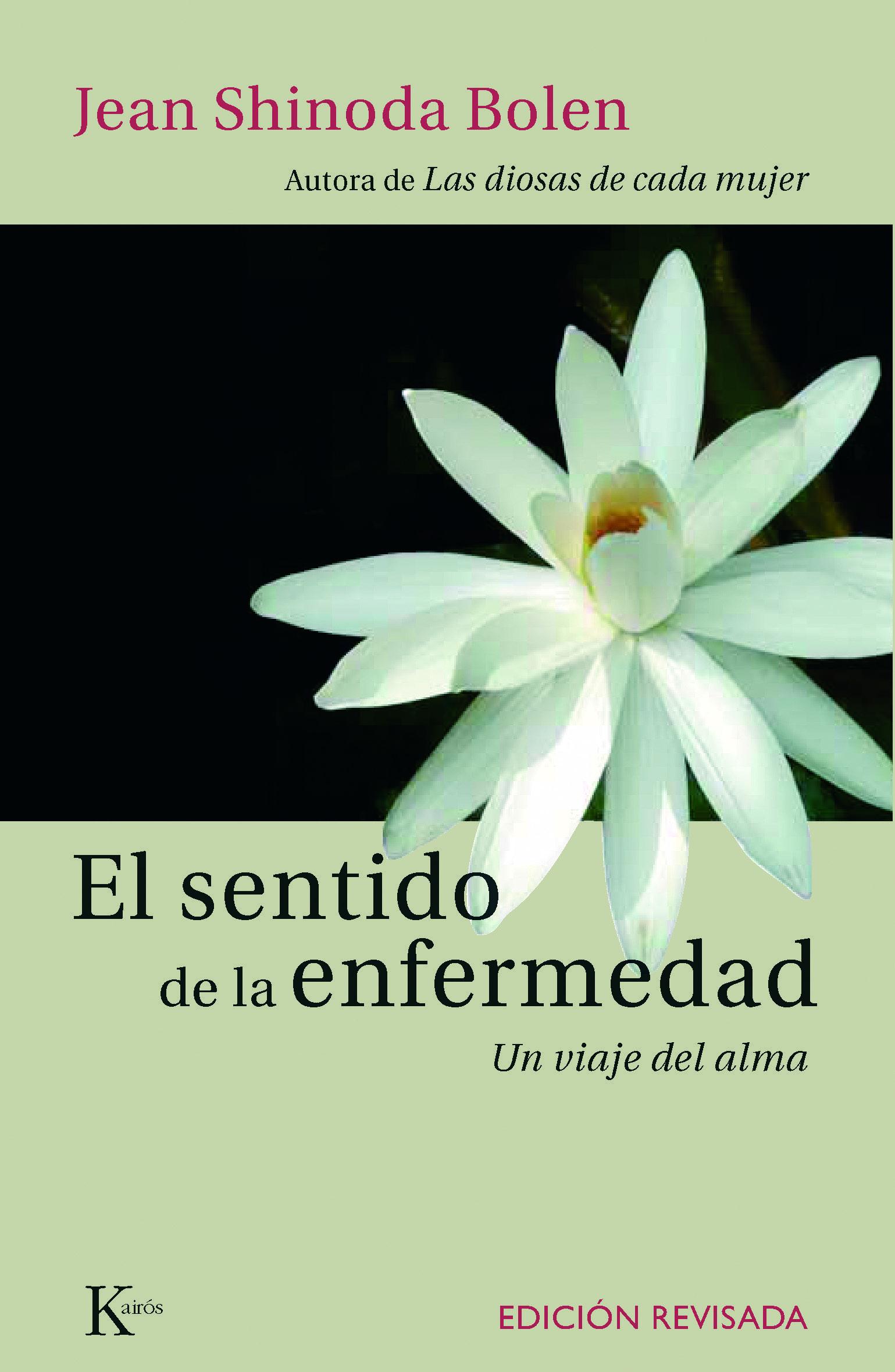 El sentido de la enfermedad jean shinoda bolen comprar libro el sentido de la enfermedad jean shinoda bolen 9788472456136 fandeluxe Images