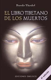 el libro tibetano de los muertos (bardo thodol)-bardo thodol-9788477203636