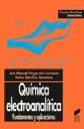 quimica electroanalitica:  fundamentos y aplicaciones-jose manuel pingarron cazarron-pedro sanchez batanero-9788477386636