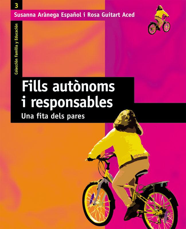 Fills Autonoms I Responsables por Rosa M Guitart Aced