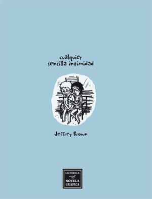Cualquier Sencilla Intimidad por Jeffrey Brown
