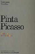 Pinta Picasso: Guia Para Familias por Vv.aa.