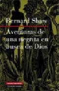 Aventuras De Una Negrita En Busca De Dios por George Bernard Shaw epub