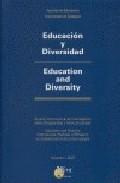 Educacion Y Diversidad = Education And Diversity (bilingue Españo L-ingles)(vol. I) por Santiago Molina Mira