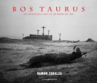 Bos Taurus por Ramon Zabalza Ramos epub