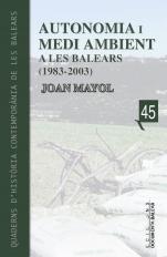 Autonomia I Media Ambient A Les Balears (1983-2003) por Joan Mayol epub