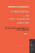 Aritmetica Y El Libro Sobre Los Numeros Poligonales (t.1) por Diofanto De Alejandria