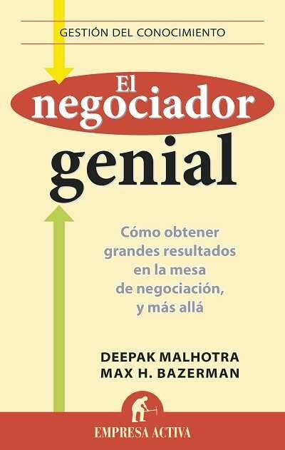 El Negociador Genial por Deepak Malhotra
