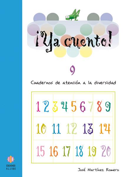 Ya Cuento 9!: Cuadernos De Atencion A La Diversidad (educacion Pr Imaria) por Jose Martinez epub