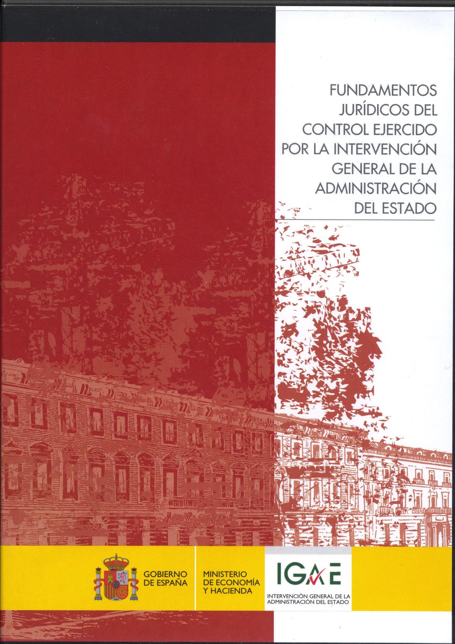 Fundamentos Juridicos Del Control Ejercido Por La Intervencion Ge Neral De La Administracion Del Estado por Juan Jose Herrera Campa epub