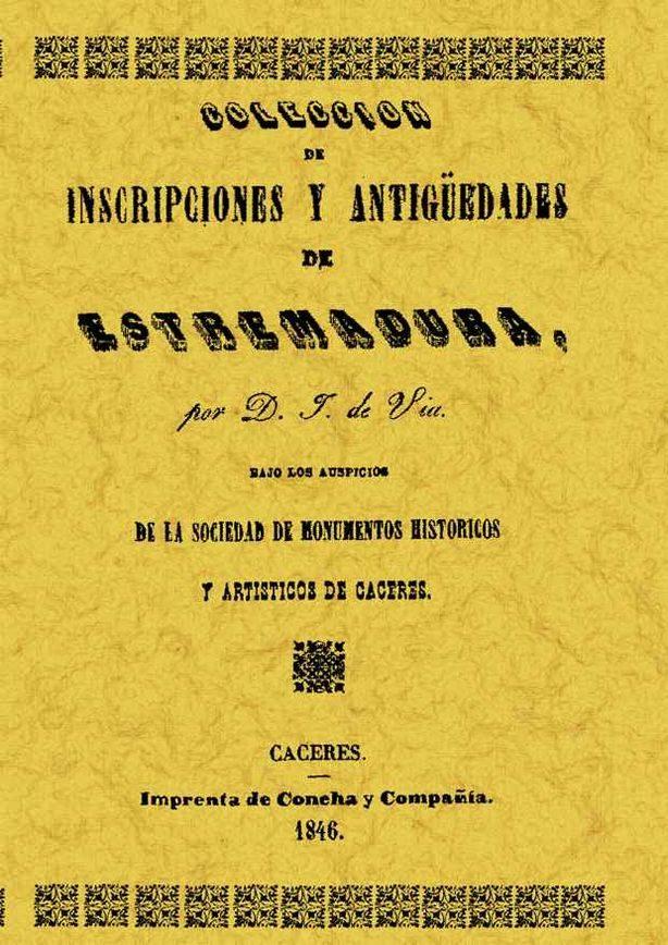 Coleccion De Inscripciones Y Antiguedades De Extremadura (facsimi L) por Jose De Viu epub