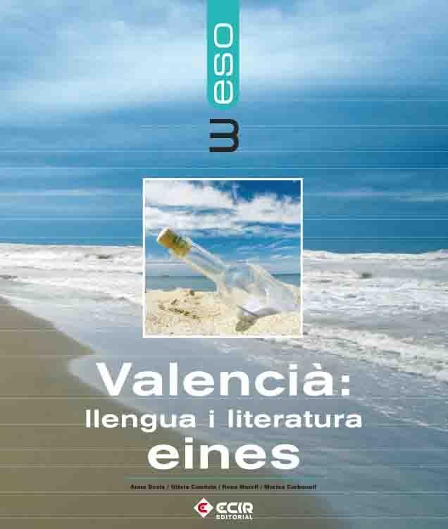 Valencia : Llengua I Literatura  Eines (3º Eso) por Vv.aa. epub