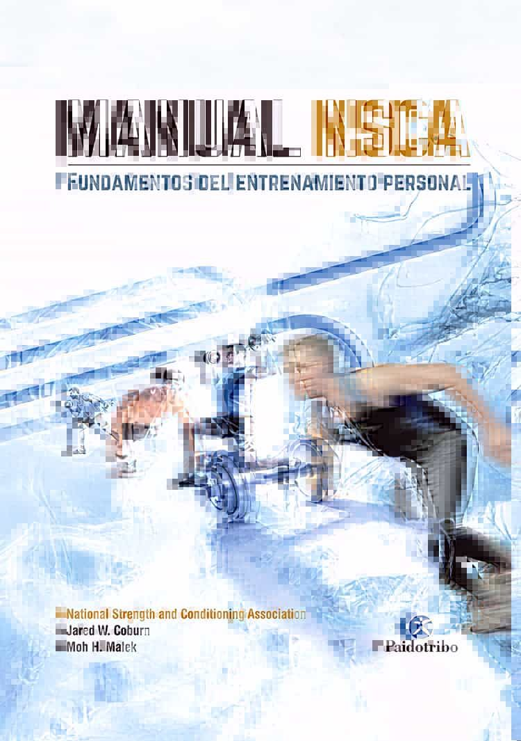 MANUAL NSCA. FUNDAMENTOS DEL ENTRENAMIENTO PERSONAL (COLOR) (2ª ED ...