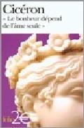 Le Bonheur Depend De L Ame Seule : Tusculanes, Livre V por Ciceron epub