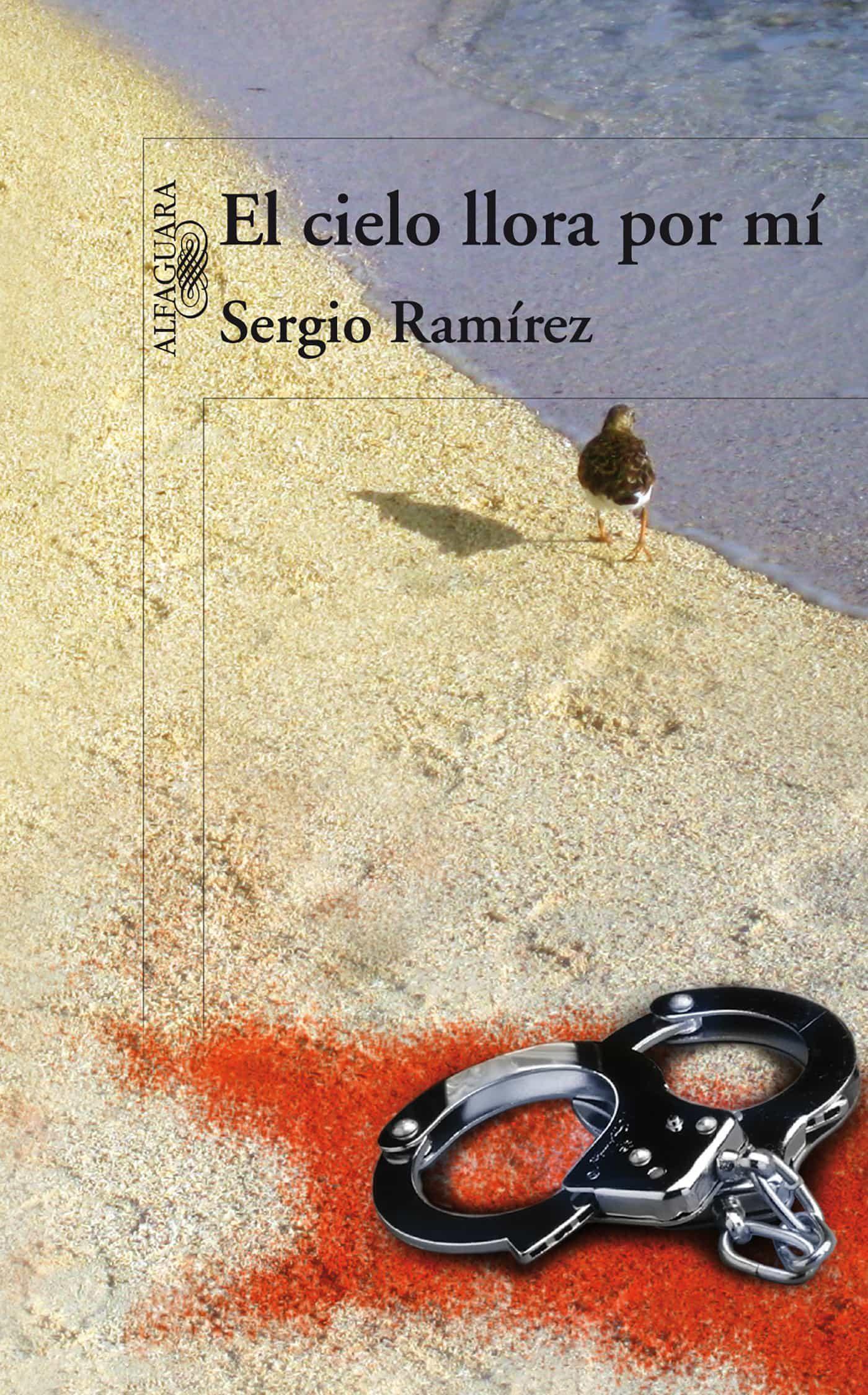 El Cielo Llora Por Mi   por Sergio Ramirez Mercado