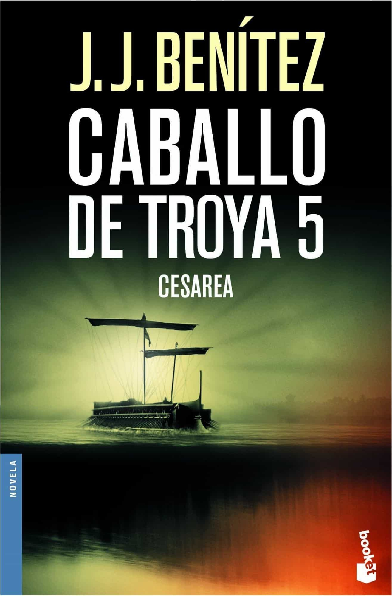 Cesarea (caballo De Troya, 5) por J.j. Benitez
