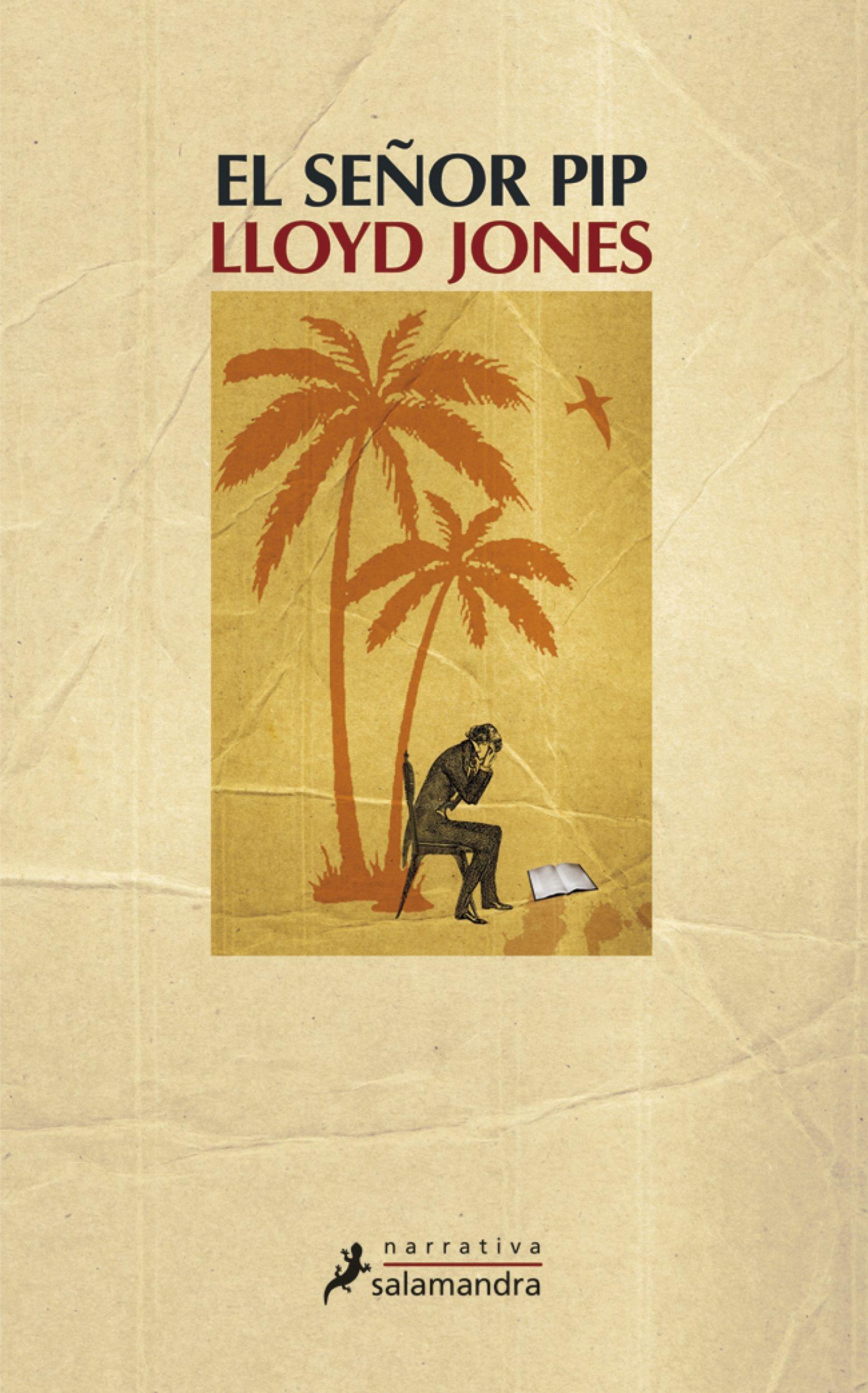 EL SEÑOR PIP EBOOK | LLOYD JONES | Descargar libro PDF o EPUB ...