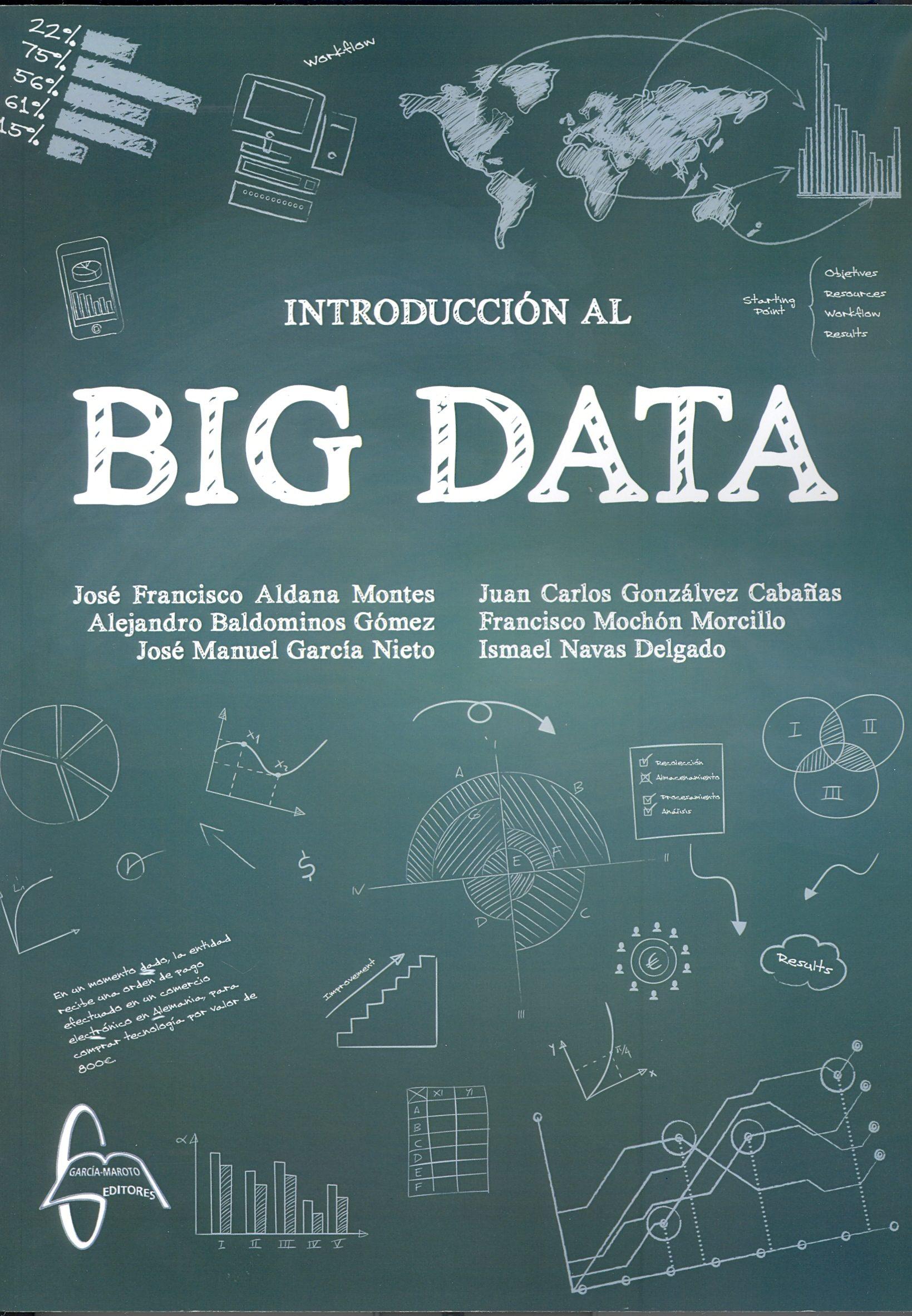 introduccion al big data-jose francisco aldana montes-alejandro baldominos gomez-9788415793946