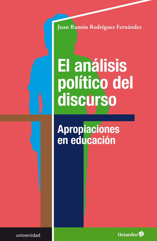el análisis político del discurso (ebook)-juan ramó rodríguez fernández-9788417667146