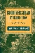 Biodiversidad: Introduccion por Kevin J. Gaston;                                                                                    John I. Spicer