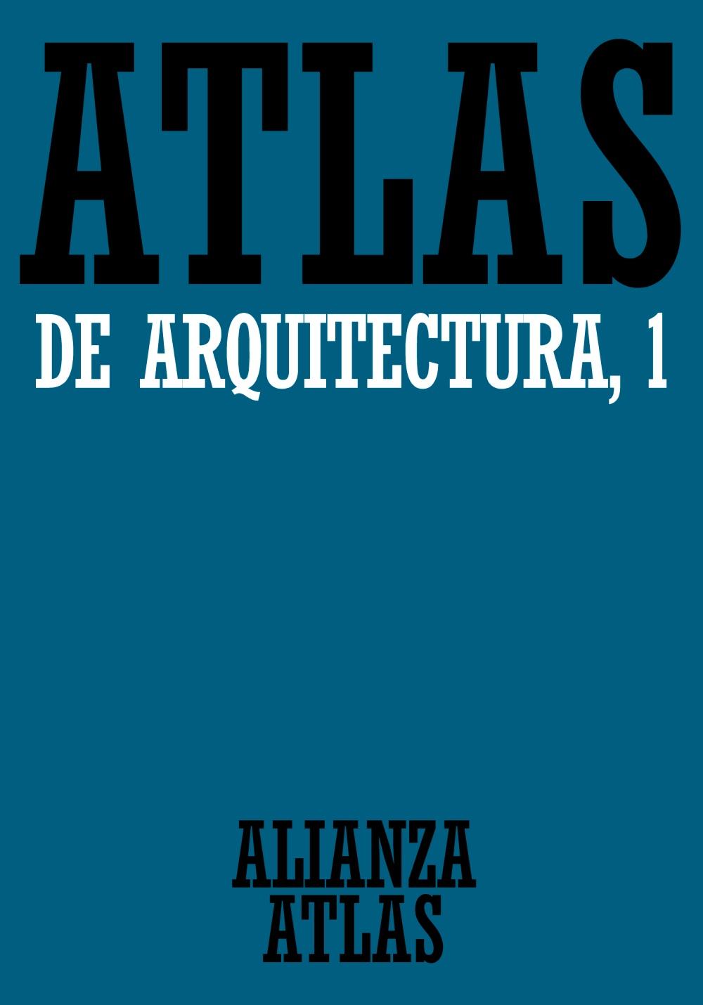 atlas de arquitectura 1: generalidades. de mesopotamia a bizancio-werner mueller-gunther vogel-9788420662046
