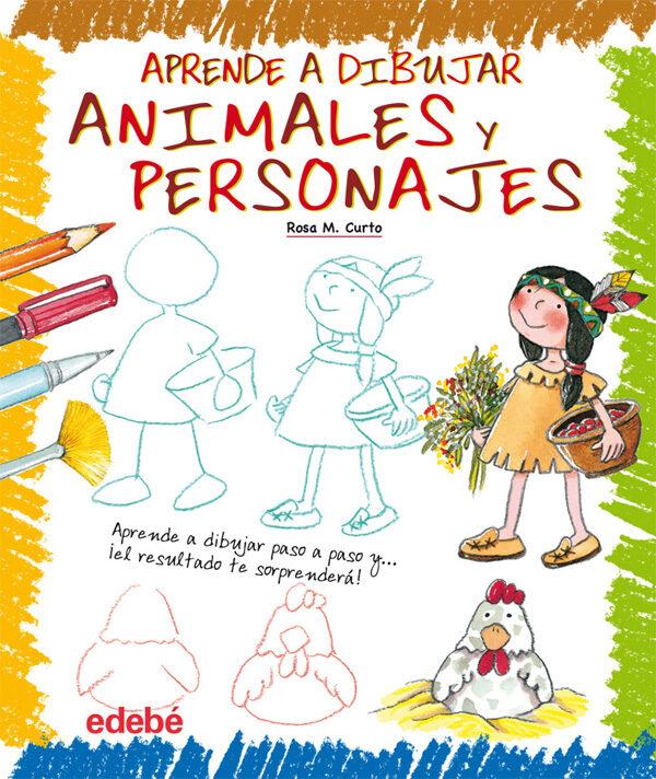 APRENDE A DIBUJAR ANIMALES Y PERSONAJES | ROSA MARIA CURTO | Comprar ...