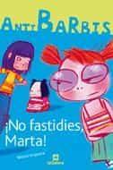¡no Fastidies, Marta! por Merce Anguera epub