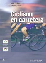 Ciclismo En Carretera por Robert J. Gergor;                                                                                    Francesco Conconi epub