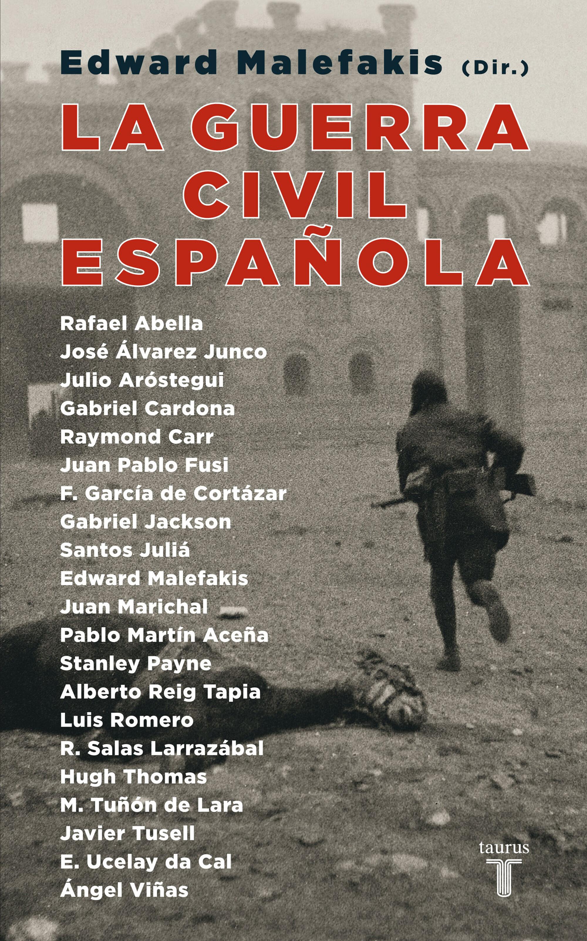 La Guerra Civil Española por Edward Malefakis