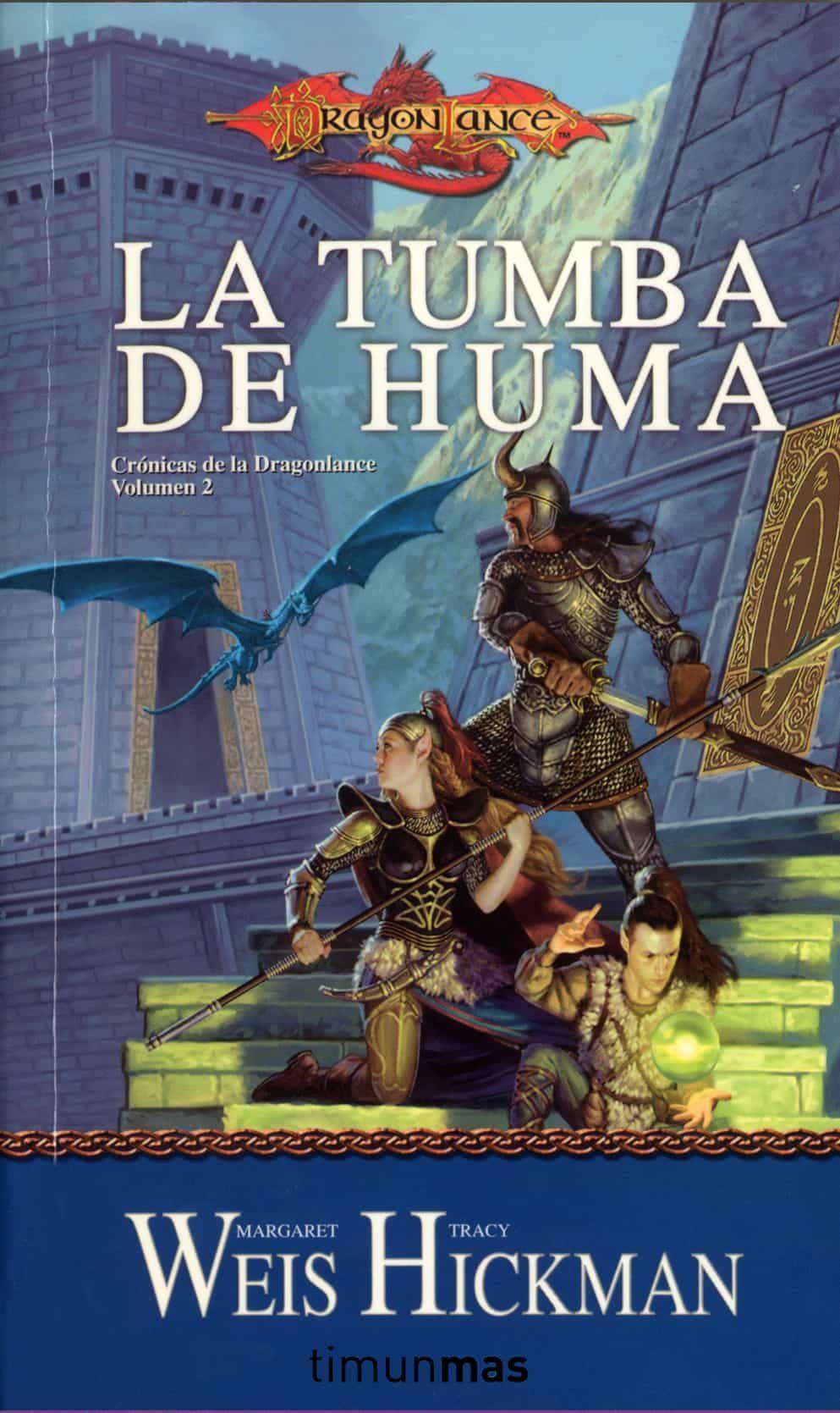 La tumba de huma cronicas dragonlance 2 margaret weis tracy hickman
