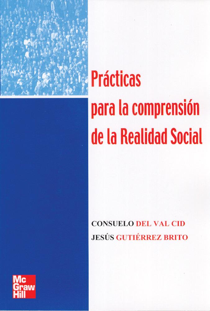 Practicas Para La Comprension De La Realidad Social por Consuelo Del Val Cid Gratis
