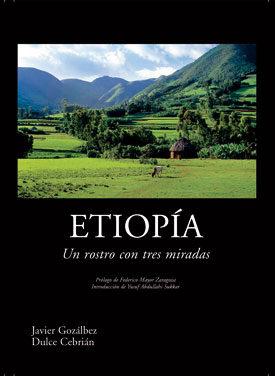 etiopia: un rostro con tres miradas-javier gozalbez esteve-dulce cebrian flores-9788461198146