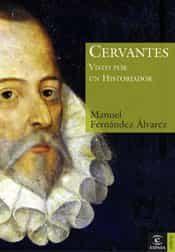 Cervantes Visto Por Un Historiador por Manuel Fernandez Alvarez epub