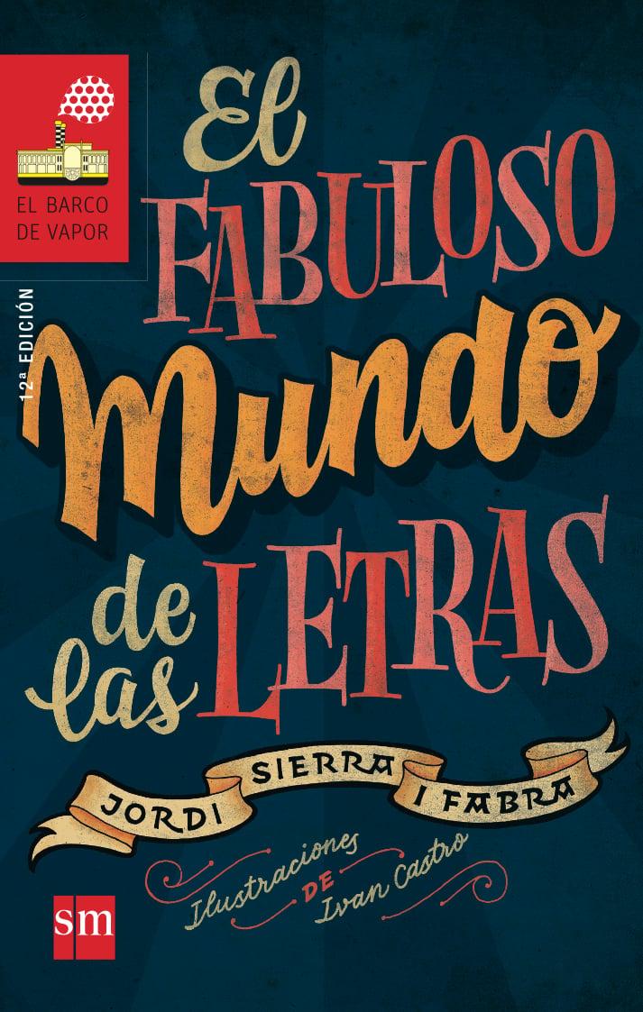 el fabuloso mundo de las letras-9788467577846